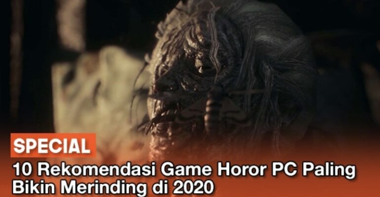 10 Game Horor PC Paling Seram 2020